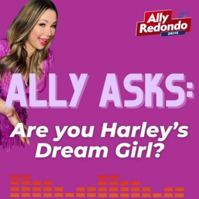 ALLY ASKS: Are you Harley's Dream Girl?...